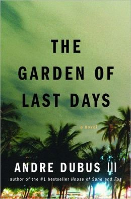 9780641992780: The Garden of Last Days