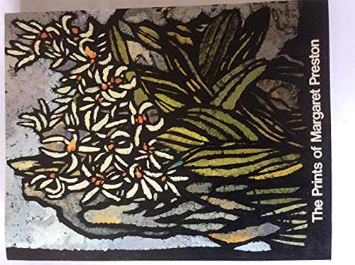 The Prints of Margaret Preston: A Catalogue: Margaret Preston and