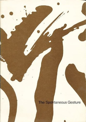 9780642081490: The spontaneous gesture: Prints and books of the abstract expressionist era