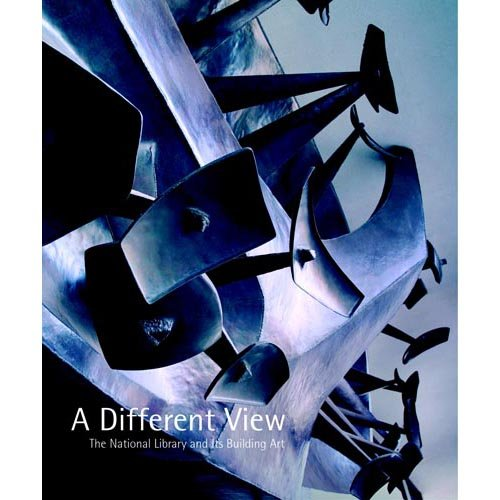 9780642107633: A Different View: The National Library of Australia and Its Building Art
