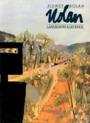 9780642115393: Sidney Nolan: Landscapes and Legends : A Retrospective Exhibition : 1937-1987