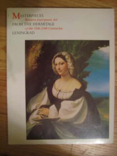 9780642131911: Masterpieces from the Hermitage, Leningrad: Western European Art of the 15Th-20th Centuries