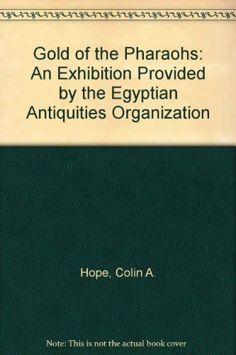 9780642137746: Gold of the Pharaohs: An Exhibition Provided by the Egyptian Antiquities Organization