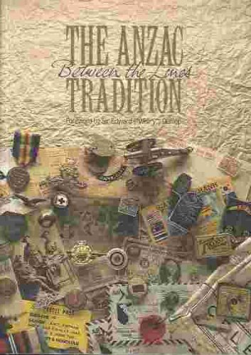 9780642149466: The Anzac Tradition Between the Lines