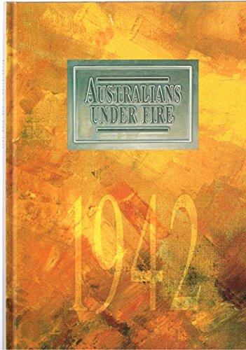 9780642166005: Australians Under Fire - 1942