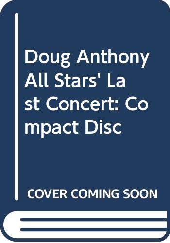 9780642179791: Doug Anthony All Stars' Last Concert: Compact Disc