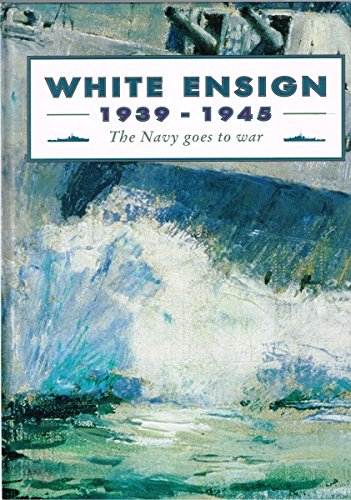 9780642186331: White Ensign 1939 -1941: The Navy Goes to War