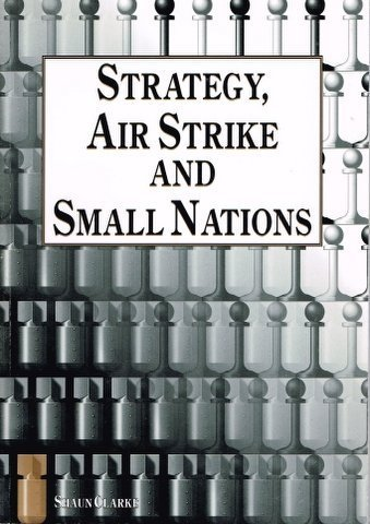 9780642265470: Strategy,air Strike and Small Nations