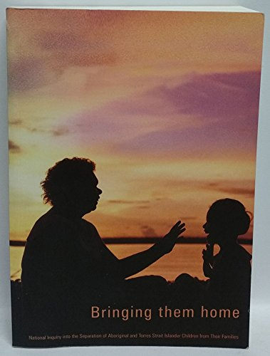 9780642269546: Bringing them home: Report of the national inquiry into the separation of Aboriginal and Torres Strait Islander children from their families (Parliamentary paper)