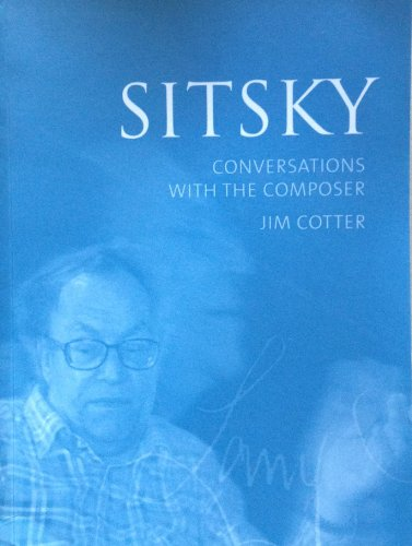 Sitsky: Conversations with the Composer