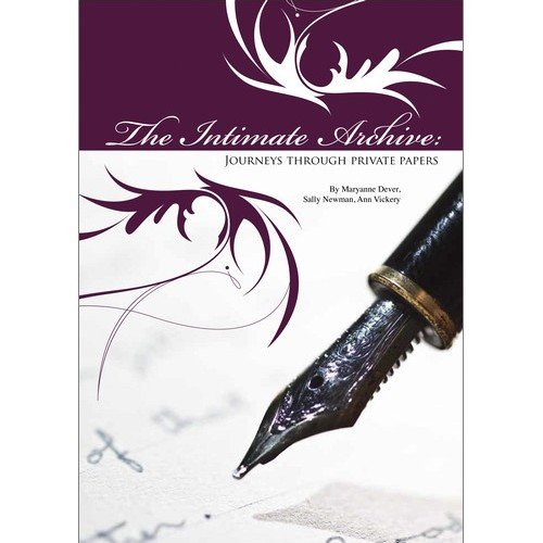 9780642276827: Intimate Archive: Journeys Through Private Papers