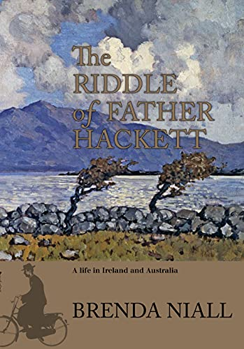 9780642276858: The Riddle of Father Hackett - A Life in Ireland and Australia