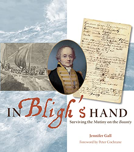 9780642277053: In Bligh's Hand: Surviving the Mutiny on the Bounty