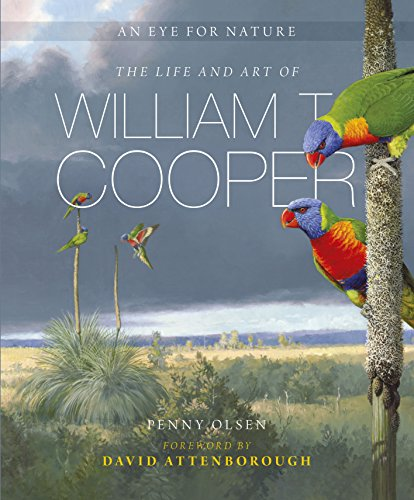 9780642278463: An Eye for Nature: The Life and Art of William T Cooper