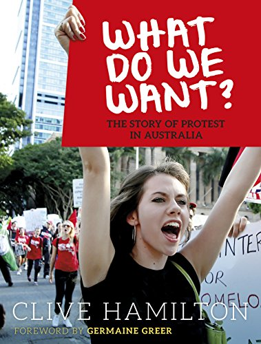 What do We Want? (Paperback): Clive Hamilton