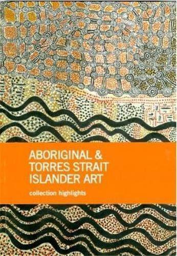 9780642334145: Aboriginal & Torres Strait Islander Art: Collection Highlights