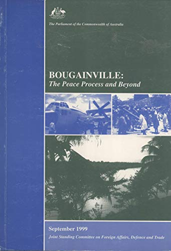 9780642366122: Bougainville: The peace process and beyond
