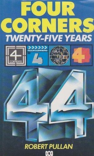Four Corners: Twenty-Five Years: Robert Pullan