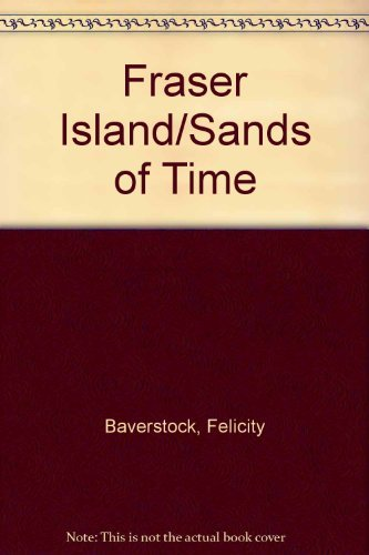 Fraser Island Sands of Time