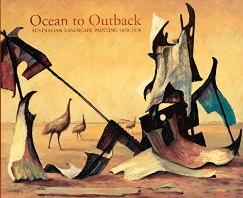 9780642541451: Ocean to Outback: Australian Landscape Painting 1850-1950