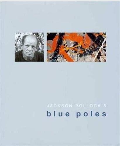 9780642541604: Jackson Pollock's Blue Poles