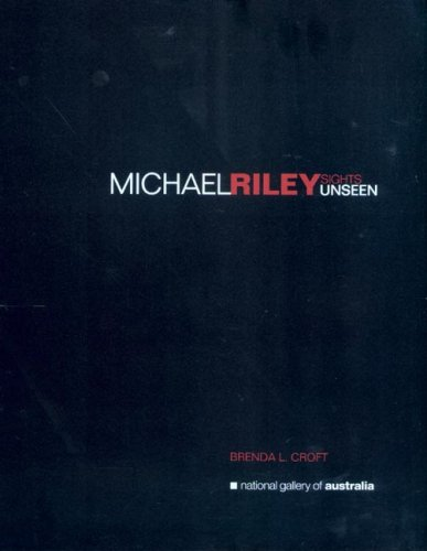 9780642541628: Michael Riley: Sights Unseen