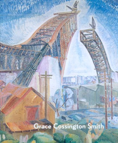 Grace Cossington Smith: Deborah Hart (Editor)