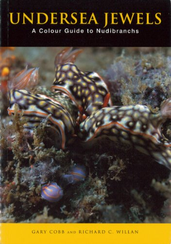 9780642568472: Undersea Jewels: A Colour Guide to Nudibranchs