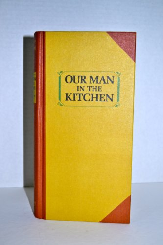 9780642577900: Our man in the kitchen;: A superb new cook book,