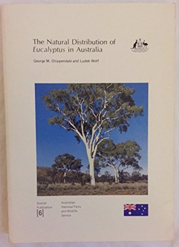 The Natural Distribution of Eucalyptus in Australia [Special Publication no. 6].