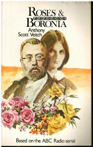 9780642973108: Roses & Boronia - A Mid-Victorian Romance