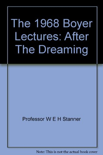 9780642973696: AFTER THE DREAMING - The 1968 Boyer Lectures