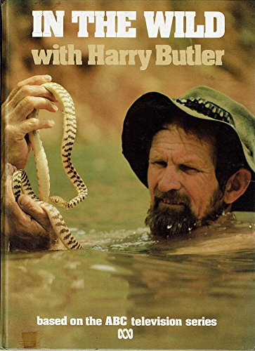 9780642974426: In The Wild with Harry Butler