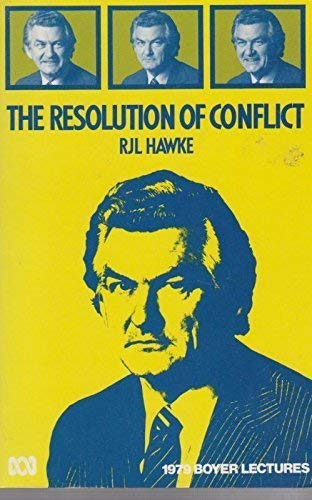 9780642976123: The Resolution of Conflict: The Boyer Lectures 1979