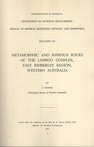9780642983732: Metamorphic and Igneous Rocks of the Lamboo Complex, East Kimberley Region, Western Australia