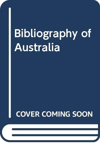 Bibliography Of Australia Volume III 1839-1845 (facsimile edition): Ferguson, John Alexander
