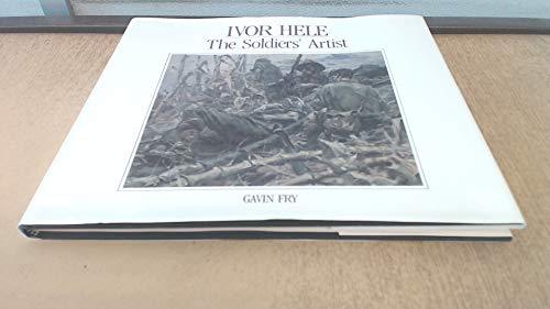 Ivor Hele: The soldiers' artist (Australian War: Australian War Memorial