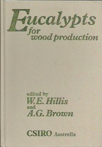 9780643022454: Eucalypts for wood production