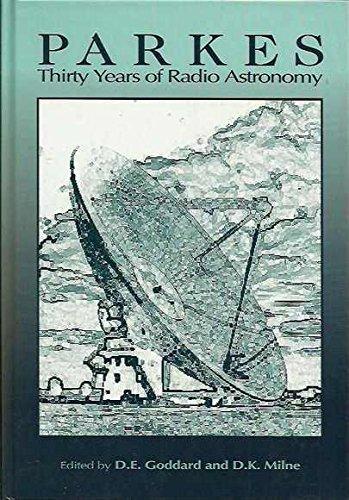 9780643055476: Parkes - Thirty Years of Radio Astronomy