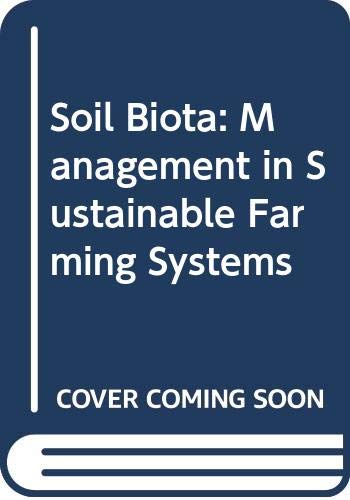 9780643055995: Soil Biota: Management in Sustainable Farming Systems