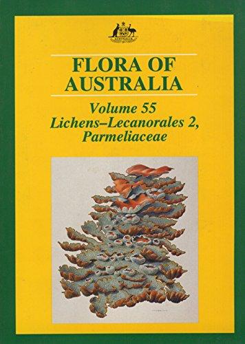 9780643056749: Flora of Australia Volume 55: Lichens: Lecanorales 2, Parmeliaceae