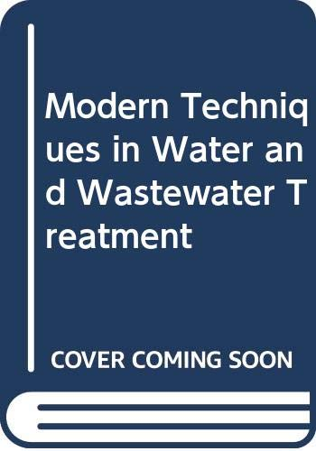 9780643058002: Modern Techniques in Water and Wastewater Treatment