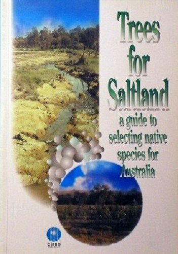 9780643058194: Trees for Saltland: A Guide to Selecting Native Species for Australia