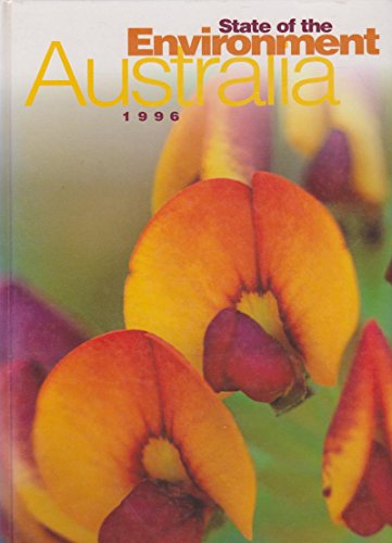 Australia: State of the Environment 1996: An Independent Report Presented to the Commonwealth ...