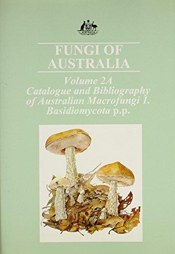 9780643059290: Fungi of Australia Volume 2A. Catalogue and Bibliography of Australian Macrofungi 1. Basidiomycota p.p. (Hardcover)