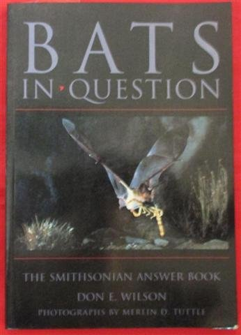 Bats in Question - The Smithsonian Answer Book: Don E. Wilson