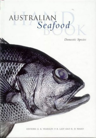 9780643061941: Australian Seafood Handbook (Domestic Species): An Identification Guide to Domestic Species