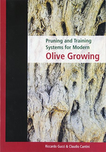 9780643064430: Pruning and Training Systems for Modern Olive Growing
