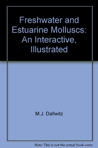 FRESHWATER AND ESTUARINE MOLLUSCS-AN INTERACTIVE ILLUSTRATED KEY FOR NEW SOUTH WALES (CD-ROM): ...