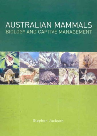 9780643066359: Australian Mammals: Biology and Captive Management